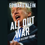 "New York Times Bestselling Author, Ed Klein, & ""All Out War"""