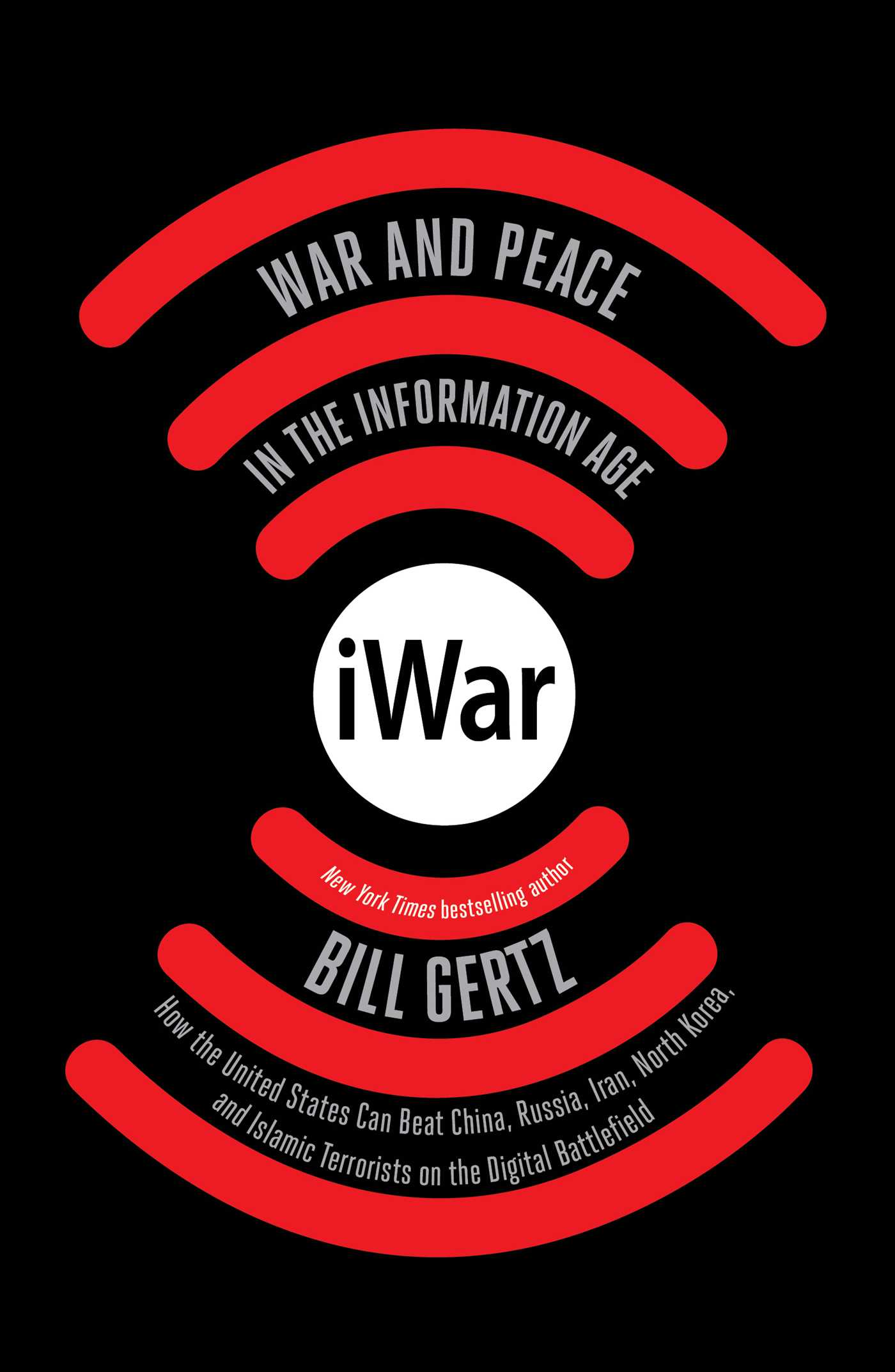 Best-selling Author, Bill Gertz Visits with New Book, iWar