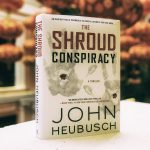Ronald Reagan Presidential Library Exec., John Heubusch Shares New Book, The Shroud Conspiracy