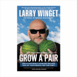 Larry Winget, the Pitbull of Personal Development, Shares Success Nuggets & Unfiltered Truth