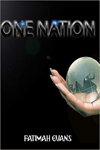 "New Author Fatimah Evans and  ""One Nation"""