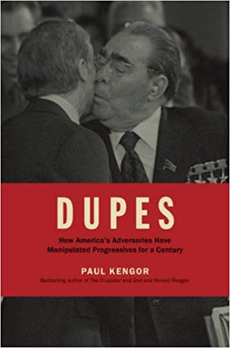 Paul Kengor and America's DUPES