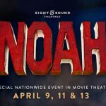 Sight & Sound Theatre's Noah Sails to the Silver Screen