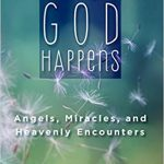 When God Happens Inspires Your Faith